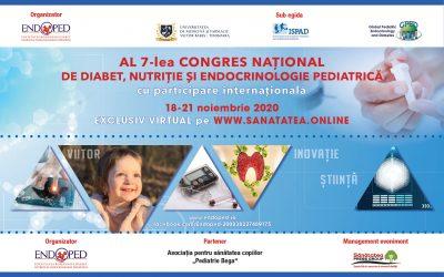 18-21.11.2020 | WEBINAR al 7-lea Congres Național de Diabet, Nutriție și Endocrinologie Pediatrică – cu participare internațională