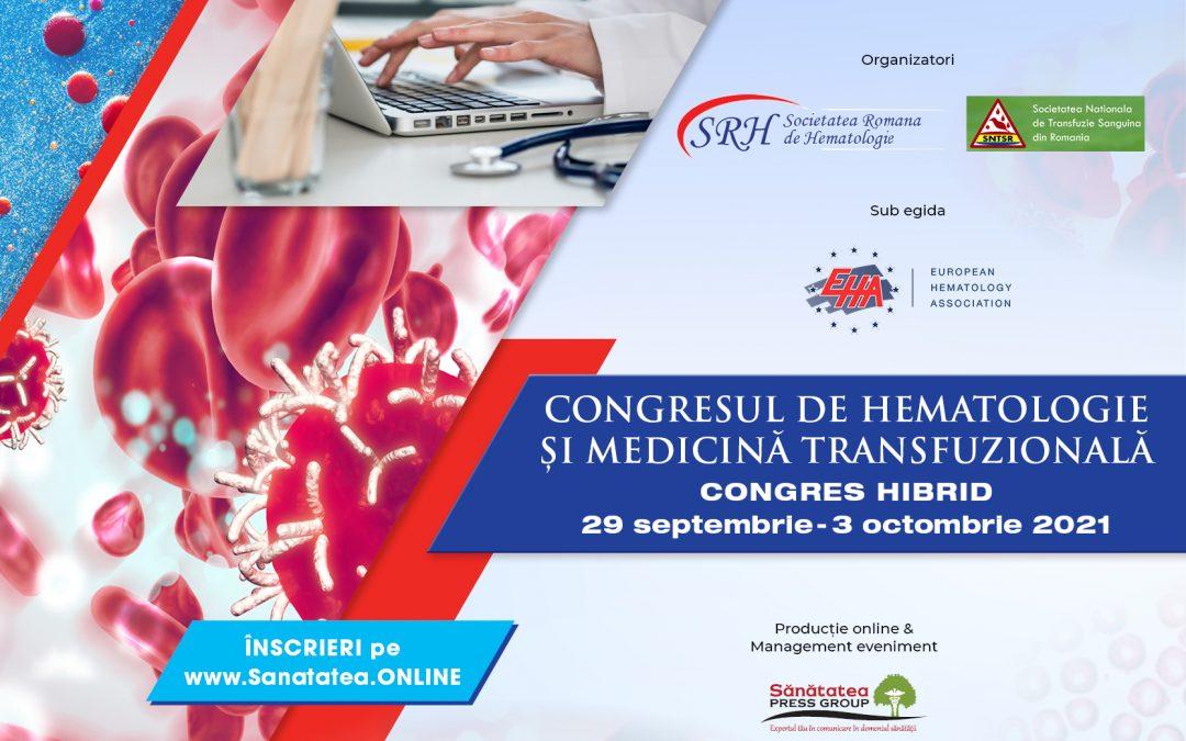 29.09-03.10.2021   Congresul de Hematologie și Medicină Transfuzională